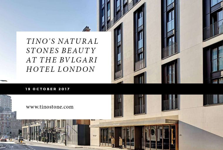 bvlgary-hotel-london-tino-natural-stone-ING